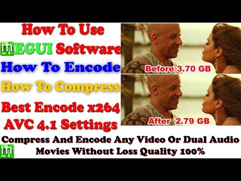 How To Use Megui Software | Movie Compress | Movie Encoding | Best Settings Avc x264 4.1 HD 2017