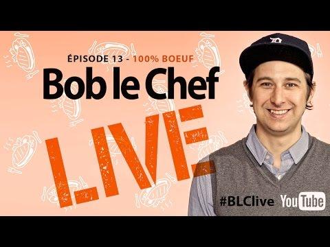 bob-le-chef-live!-#13-marc-bourg-et-alex-douville