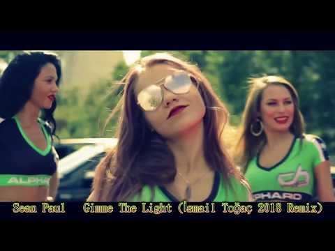 Sean Paul   Gimme The Light (İsmail Toğaç Remix) 2k18