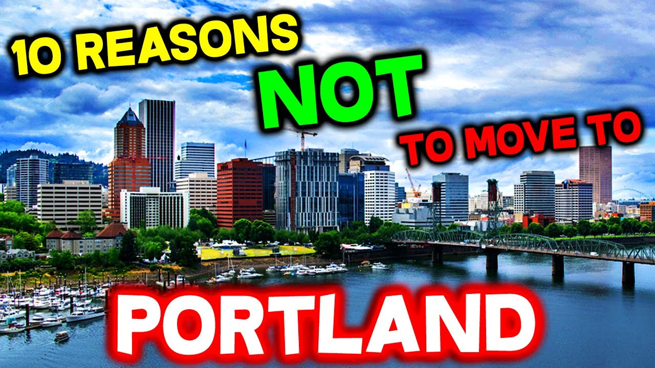 Download Top 10 Reasons NOT to Move to Portland, Oregon