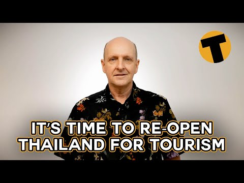 It's time to re-open Thailand for tourism