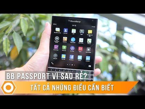 Blackberry Passport vì sao rẻ? Tất cả những điều cần biết