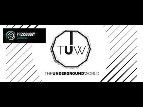 The Underground World 023 (with Pressology Distribution) 15.03.2018