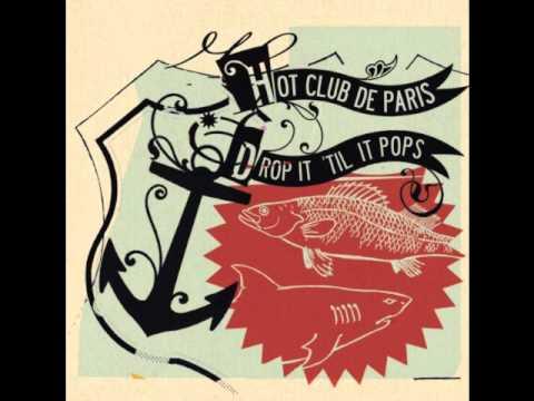 Hot Club de Paris - Hello Comrade! (I Quit My Job)