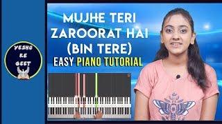 Mujhe Teri Zaroorat Hai (Bin Tere) | Hindi Urdu Masihi Geet | Easy Piano Tutorial | Yeshu Ke Geet