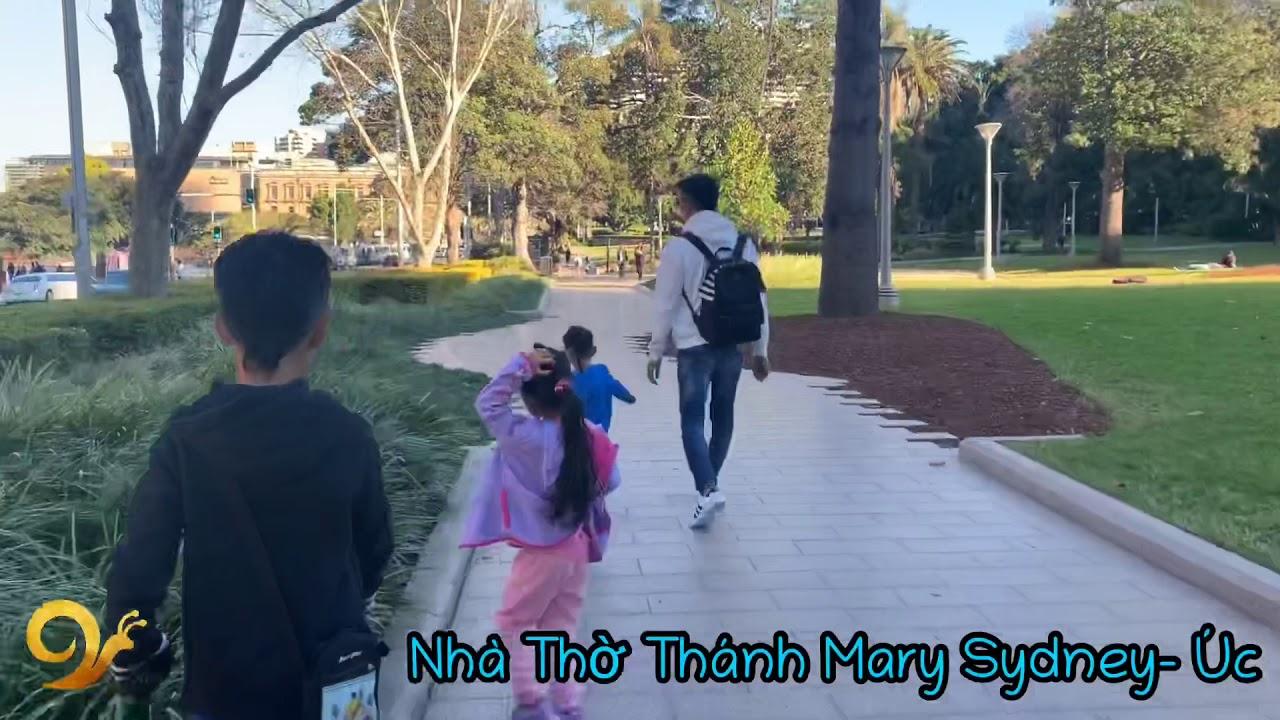 Ốc Thanh Vân – KaLaKao | Úc 8.2019 | Sydney | Nhà Thờ Thánh Mary