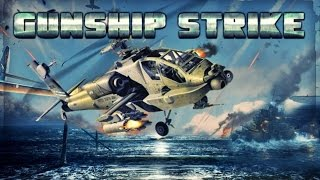 Gunship Strike 3D - Android Gameplay HD