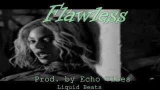 Free Download | Beyonce ft. Nicki Minaj - FLAWLESS (REMIX Type Beat) - Echo Vibes