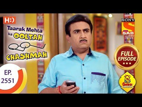 Taarak Mehta Ka Ooltah Chashmah - Ep 2551 - Full Episode - 10th September, 2018