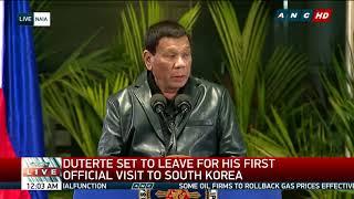 ANC Live: President Duterte's speech before going to South Korea
