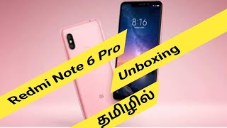Redmi Note 6 Pro Unboxing in Tamil Tech HD | 4 Camera Mobile