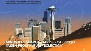 "Minus 8 ft Sharon Harris - Capriccio, TAKEN FROM ALBUM ""ECLECTICA"""