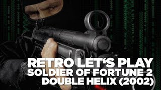 Hrej.cz Retro Let's Play: Soldier of Fortune 2: Double Helix (2002) [CZ]