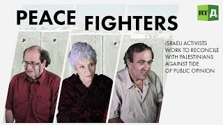Peace Fighters: Israeli peace activists work to reconcile with Palestinians (Trailer) Premiere 12/11