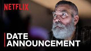 THE MIDNIGHT SKY starring George Clooney | Date Announcement | Netflix