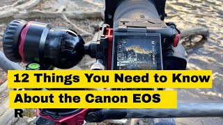12 Things You Need to Know About the Canon EOS R