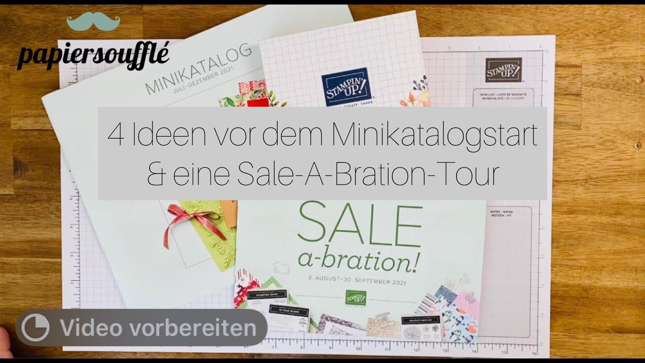 Vier Ideen vor dem Minikatalog-Start und eine Sale-A-Bration Tour