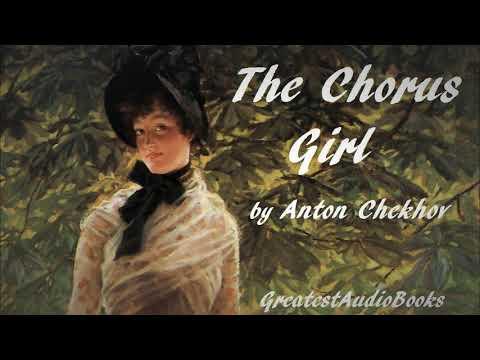 THE CHORUS GIRL by Anton Chekhov - FULL AudioBook | GreatestAudioBooks