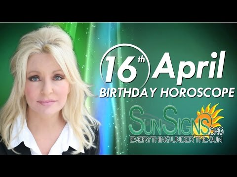 April 16th Birthdays Personality Horoscope