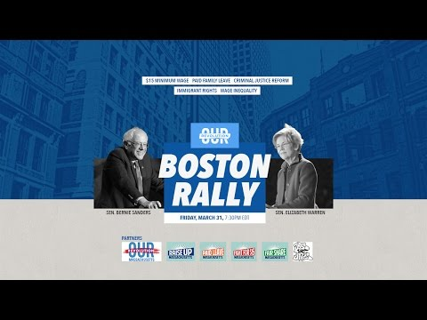 Our Revolution Rally with Bernie Sanders & Elizabeth Warren