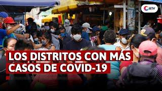 Coronavirus En El Perú: Los Distritos Limeños Con Más Casos De Covid 19