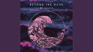 Play Beyond The Wave