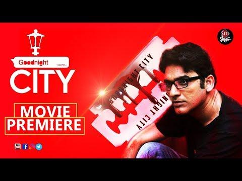 Goodnight city | Movie Premiere | Rituparna Sengupta | Ritwick Chakrobarty | Saswata Chatterjee