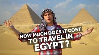 How Much Does It Cost To Travel In Egypt?