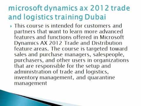 Learn microsoft dynamics ax 2012 trade and logistics training dubai