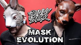 THE BUNNY THE BEAR - MASKS EVOLUTION AND UNMASKED (2008 - 2020)