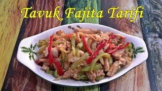 Tavuk Fajita Tarifi