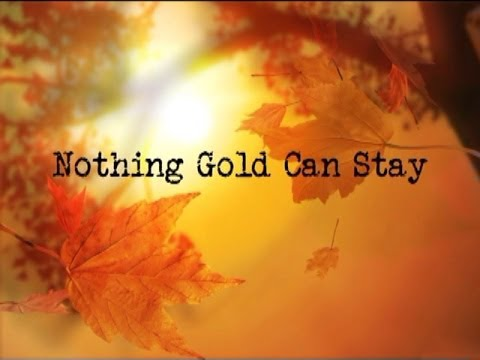 Nothing Gold Can Stay Meaning