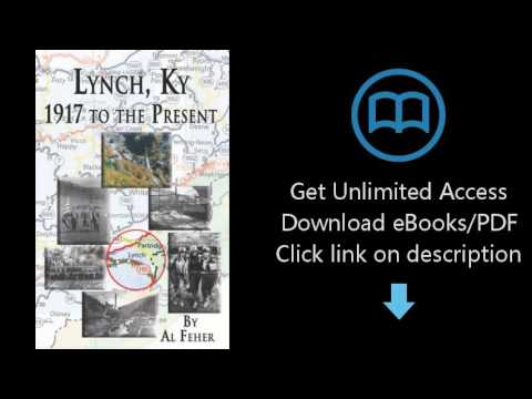 Lynch, Kentucky: 1917 to the Present