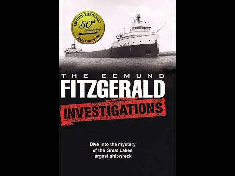 — Free Watch The Edmund Fitzgerald Investigations