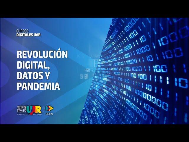 Curso Revolución Digital: Datos y pandemia | Semana 1
