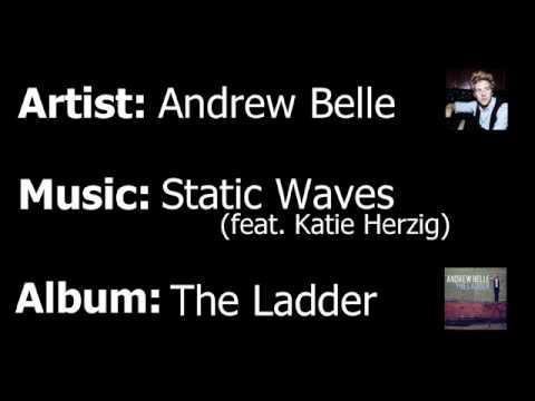 Andrew Belle - Static Waves (feat. Katie Herzig)