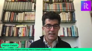 Alla ricerca delle migliori startup: Marco Celani (ItalianWay)