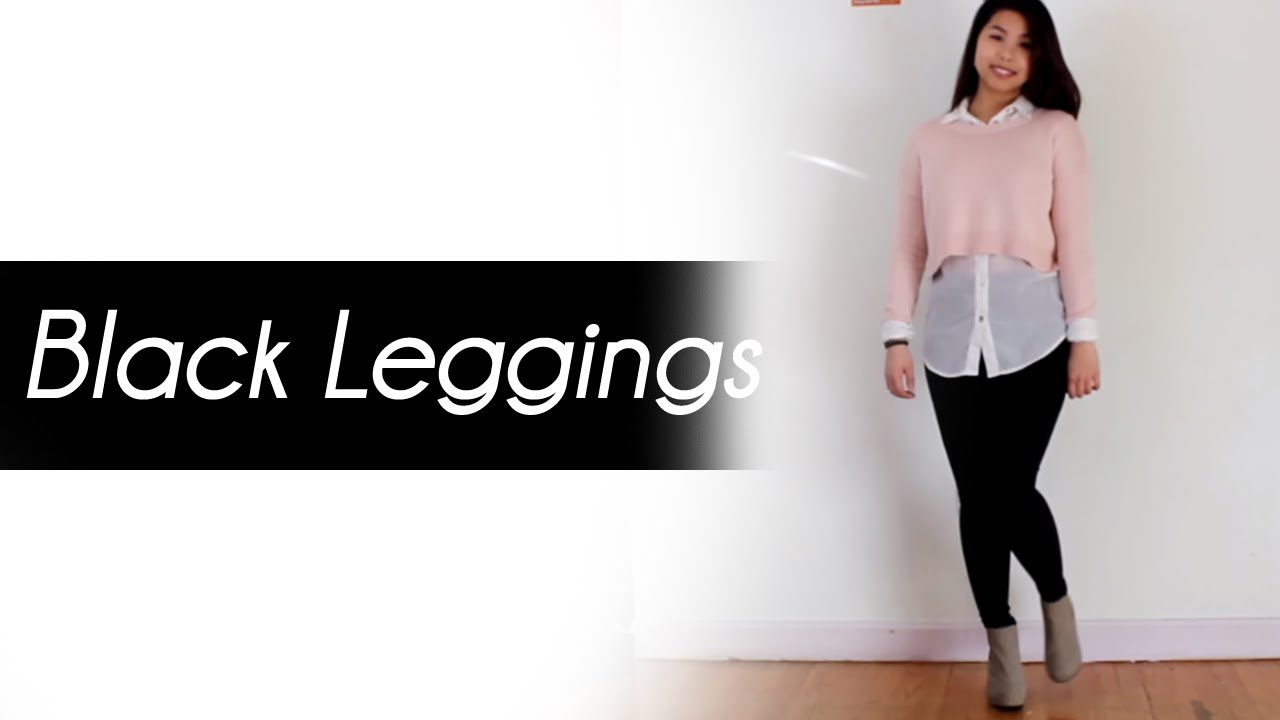 How I Style: Black Leggings