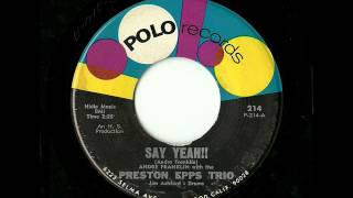 Andre Franklin With The Preston Epps Trio - Say Yeah!! (Polo)