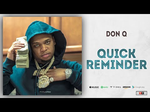 Don Q – Quick Reminder