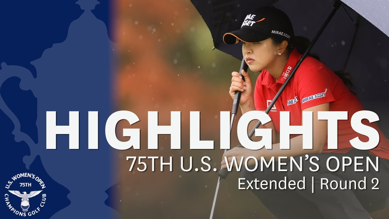 2020 U.S. Women's Open, Round 2: Extended Highlights