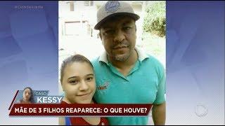 Caso Kessy: jovem é encontrada, mas não quer aparecer por medo do marido