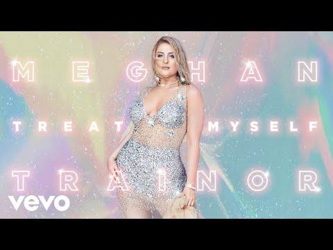 Meghan Trainor - TREAT MYSELF (Audio)