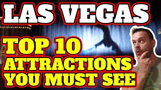 Top 10 Las Vegas Attractions That You Don