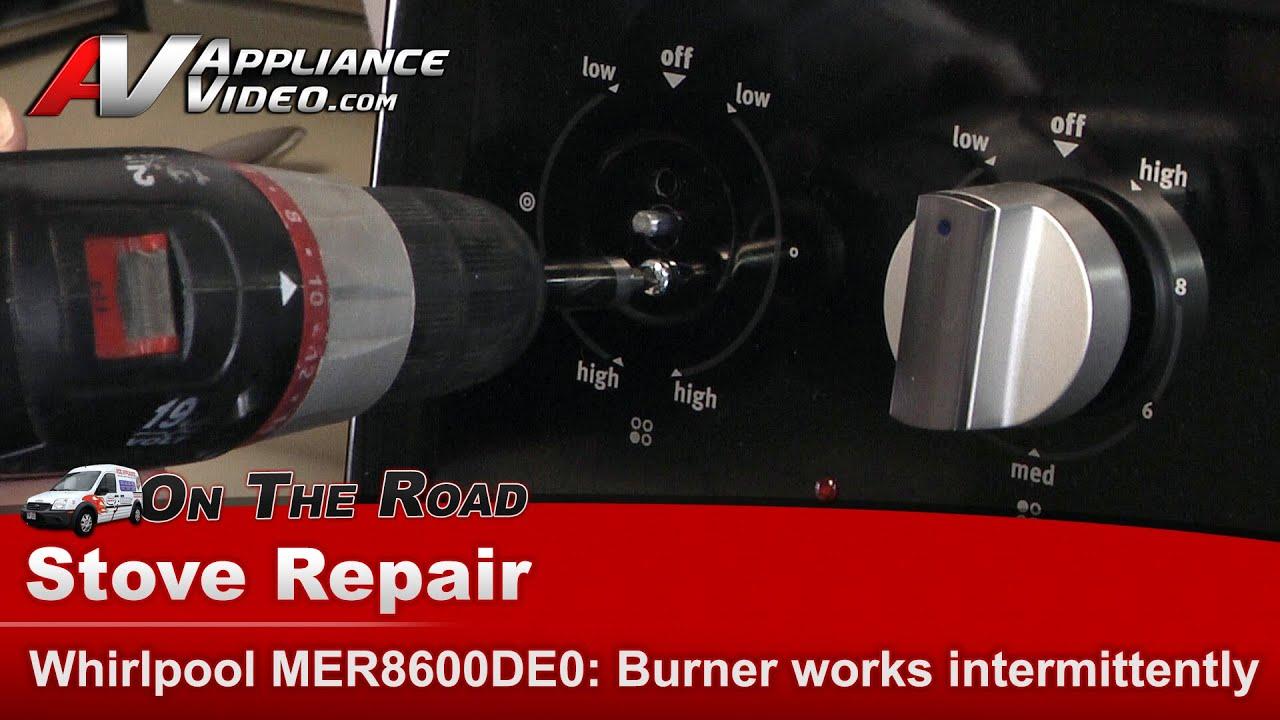 Whirlpool Stove Front Burner Not Regulating Temperatures   Replacing  Infinite Switch  MER8600DE0   YouTube