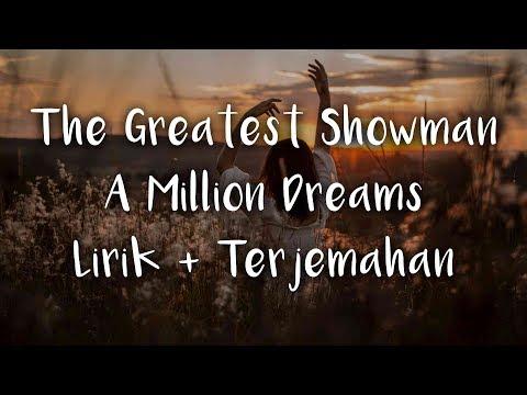 A Million Dreams | Lirik Dan Terjemahan Indonesia