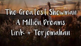 A million dreams Lirik dan terjemahan Indonesia