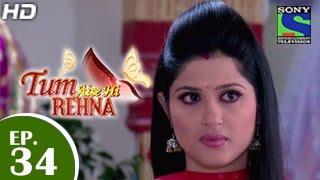 Tum Aise Hi Rehna - तुम ऐसे ही रहना - Episode 34 - 25th December 2014