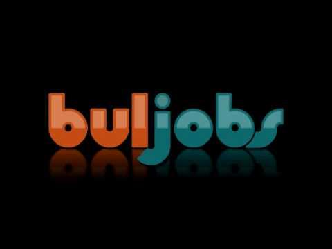 Намери своята работа - buljobs.bg