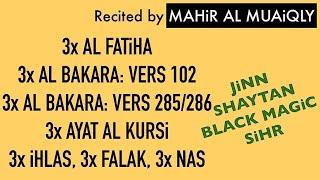 3x Fatiha, 3x Ayat Kursi, 3x Ihlas, Falak, Nas | SiHR, MAGiC...